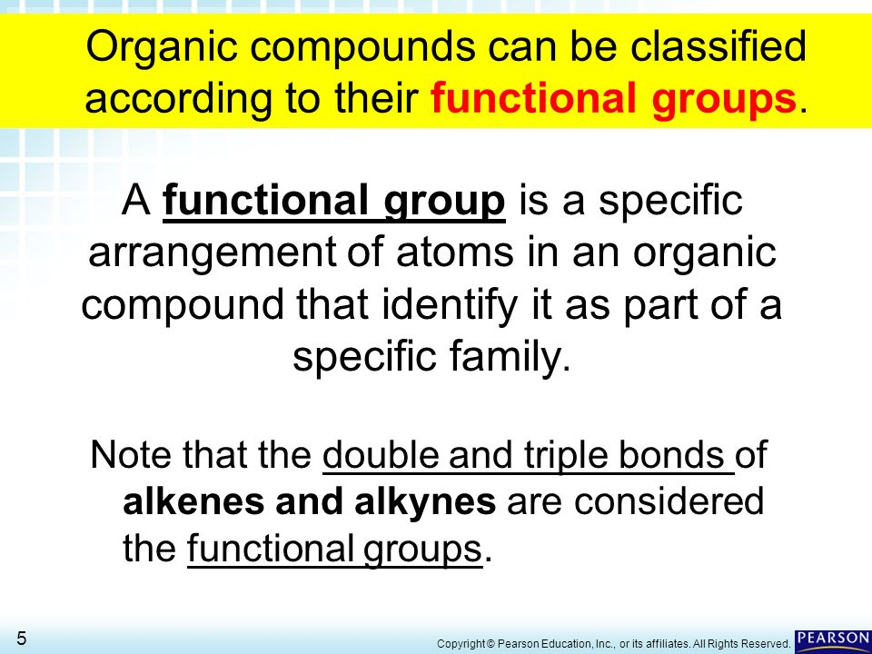 23.1 Introduction to Functional Groups 5 > Copyright © Pearson Education, Inc., or its affiliates.