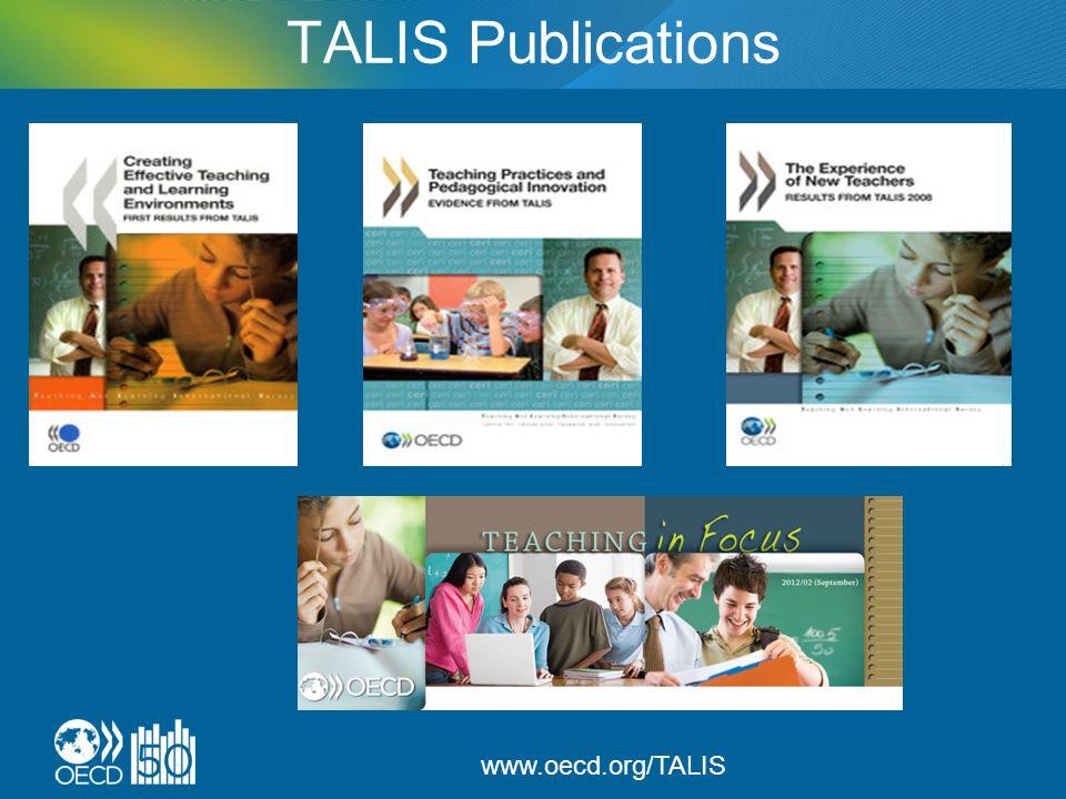 TALIS Publications www.oecd.org/TALIS