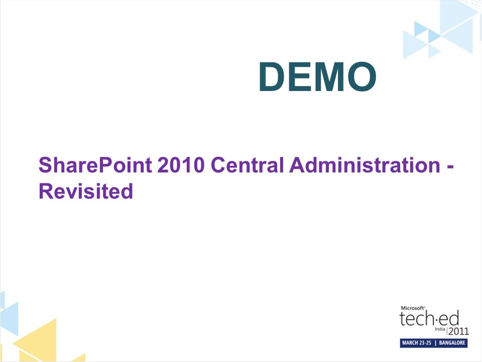 DEMO SharePoint 2010 Central Administration - Revisited