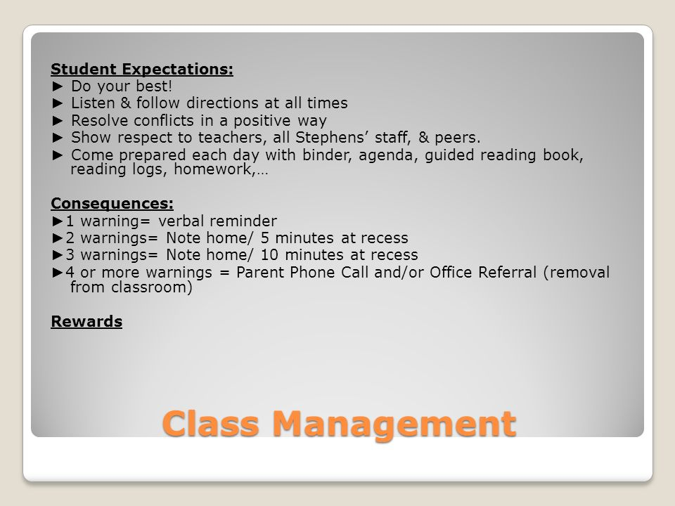Class Management Student Expectations: ► Do your best.