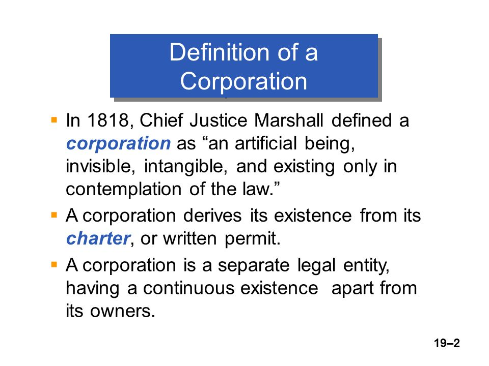 19u20132 Definition Of A Corporation  In 1818, Chief Justice Marshall Defined A