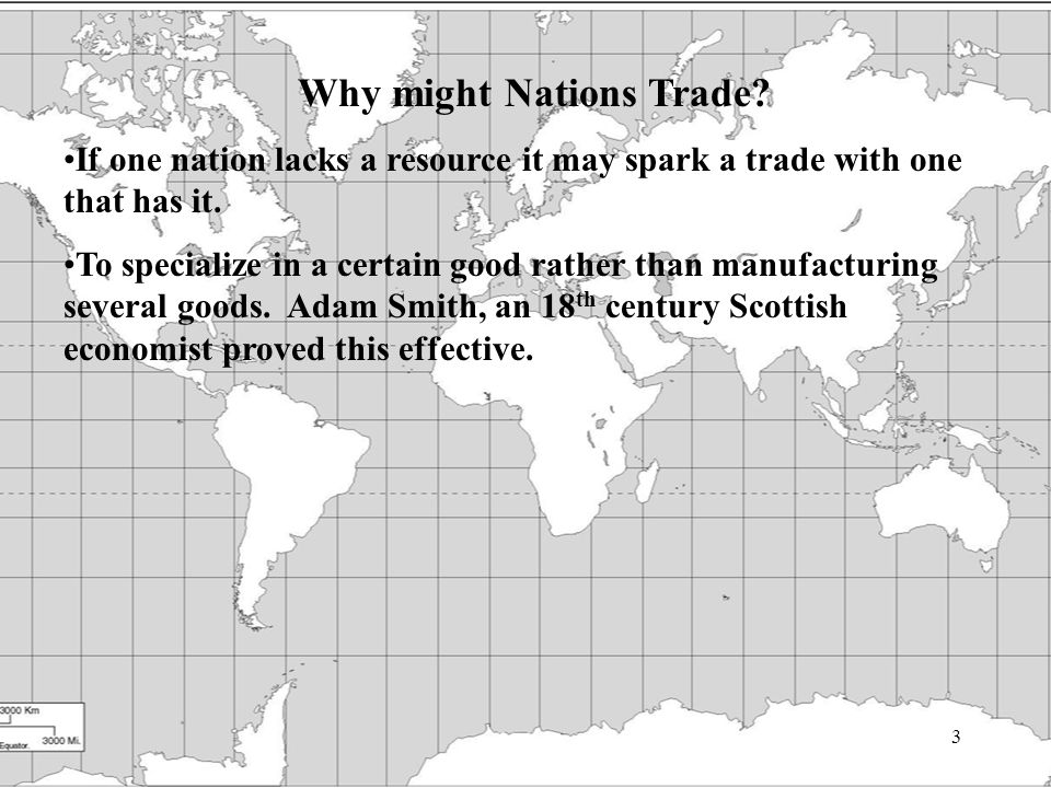 3 Why might Nations Trade.