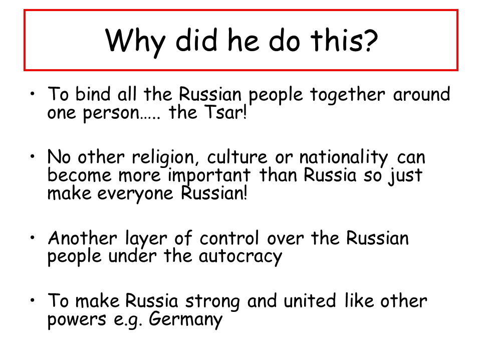 Why did he do this. To bind all the Russian people together around one person…..