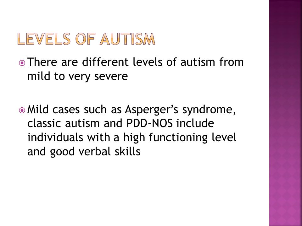 Is there such thing as extremely mild autism?