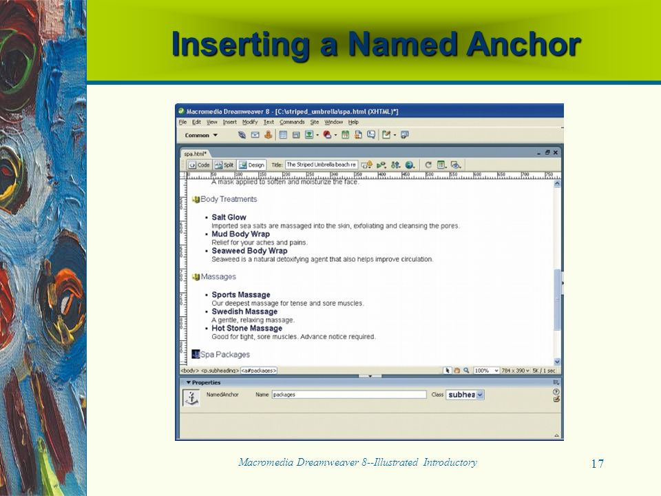 Macromedia Dreamweaver 8--Illustrated Introductory 17 Inserting a Named Anchor