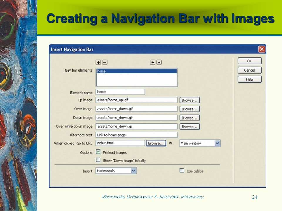 Macromedia Dreamweaver 8--Illustrated Introductory 24 Creating a Navigation Bar with Images