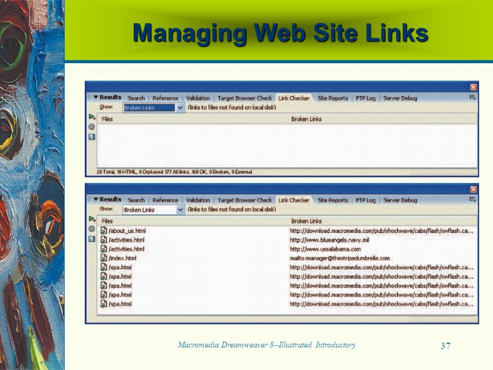 Macromedia Dreamweaver 8--Illustrated Introductory 37 Managing Web Site Links