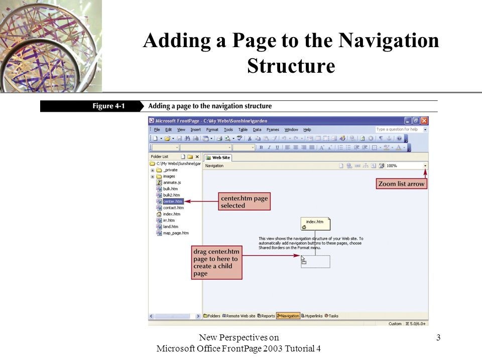 XP New Perspectives on Microsoft Office FrontPage 2003 Tutorial 4 3 Adding a Page to the Navigation Structure