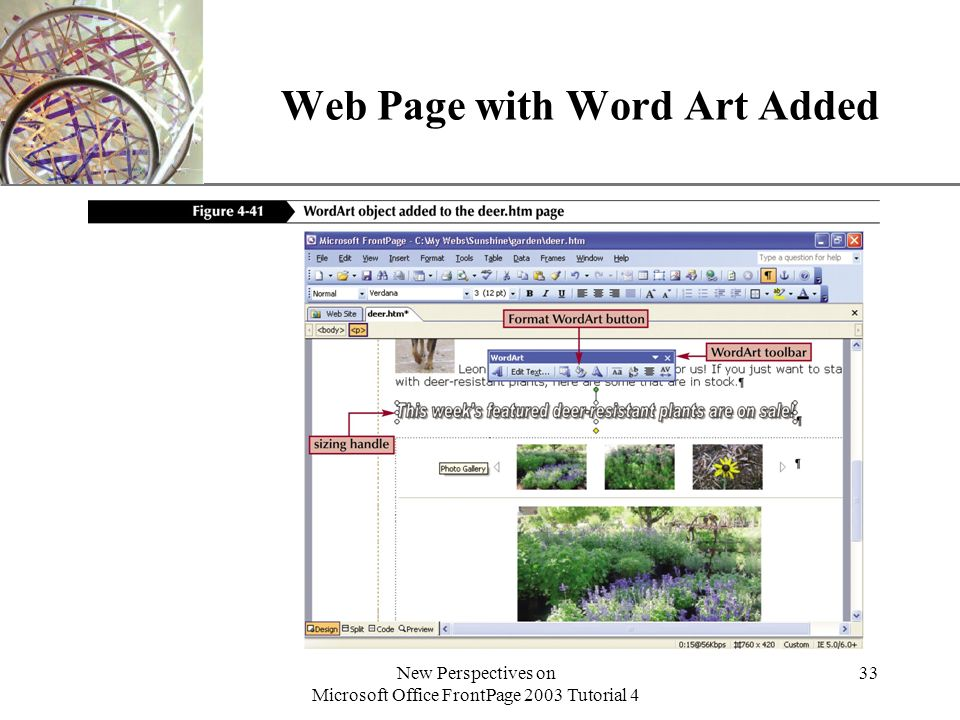 XP New Perspectives on Microsoft Office FrontPage 2003 Tutorial 4 33 Web Page with Word Art Added