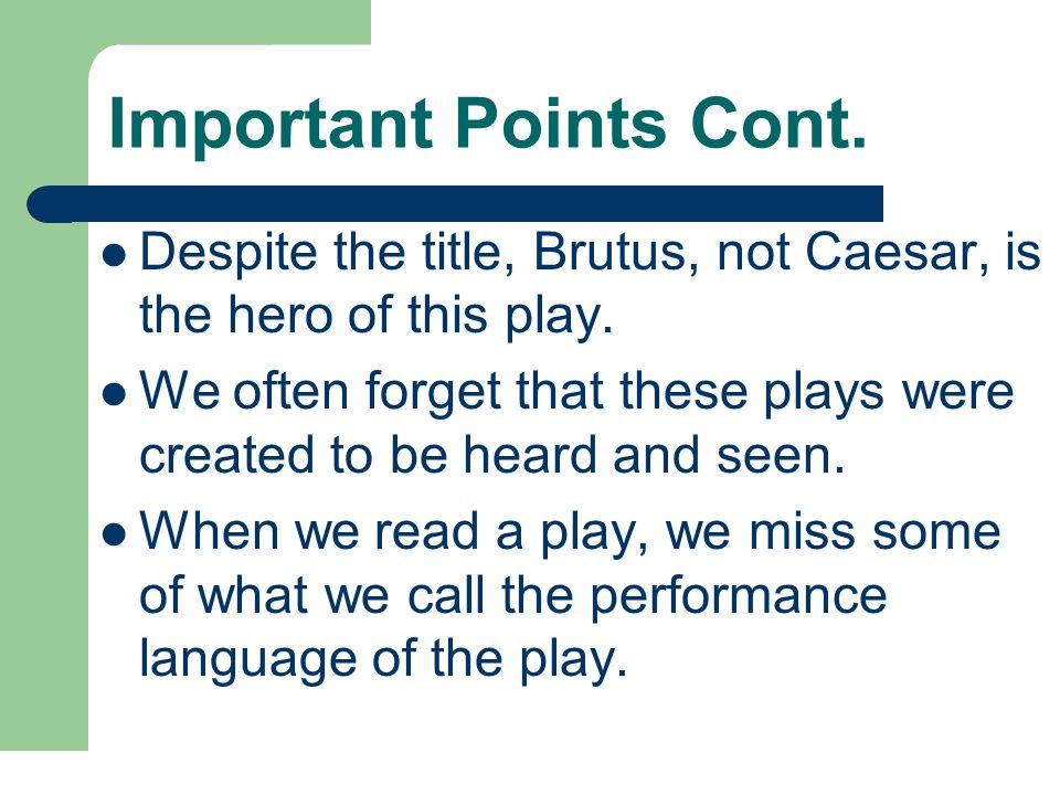 brutus the tragic hero in the play julius caesar by william shakespeare