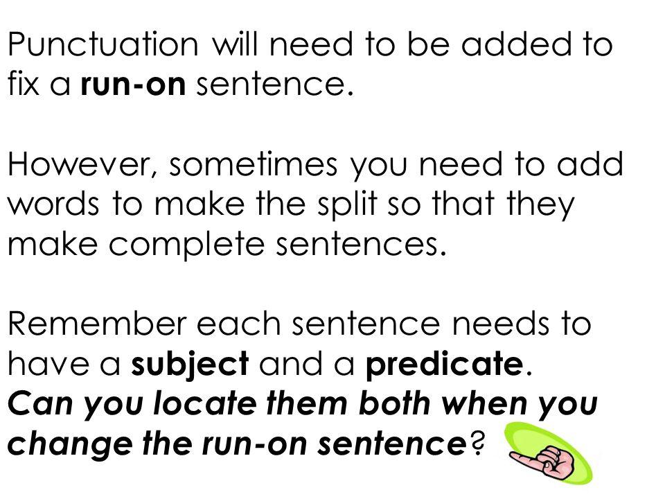 How to fix run-on sentences?