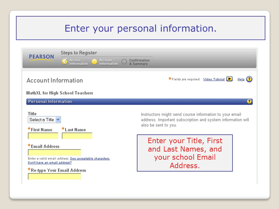 Enter your personal information.