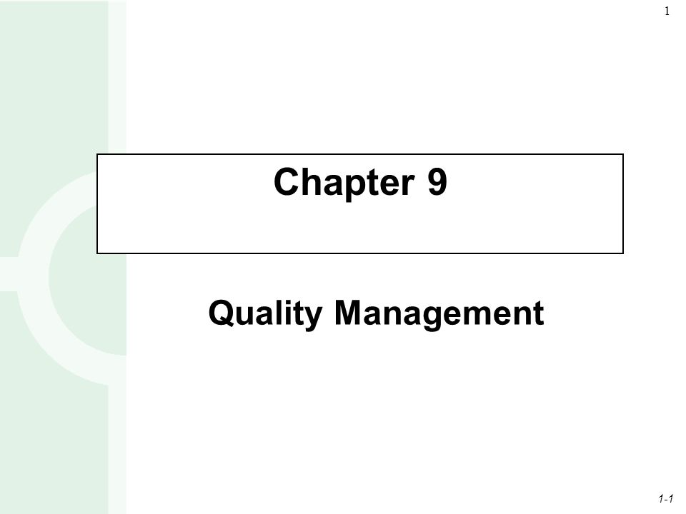 1-1 1 Quality Management Chapter 9