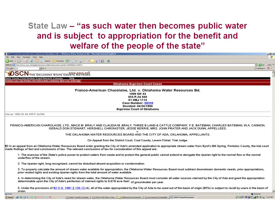 State Law – as such water then becomes public water and is subject to appropriation for the benefit and welfare of the people of the state