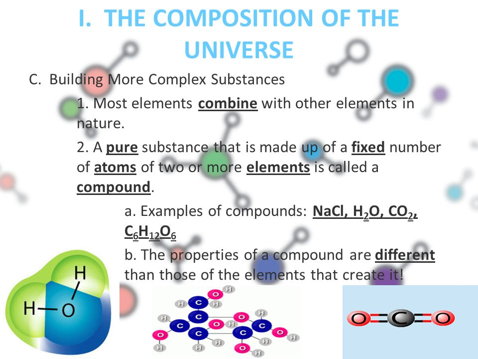 I. THE COMPOSITION OF THE UNIVERSE C. Building More Complex Substances 1.