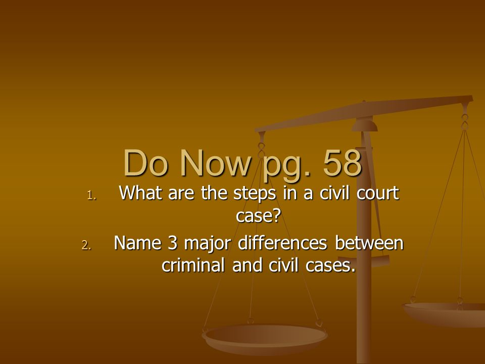 Do Now pg What are the steps in a civil court case.