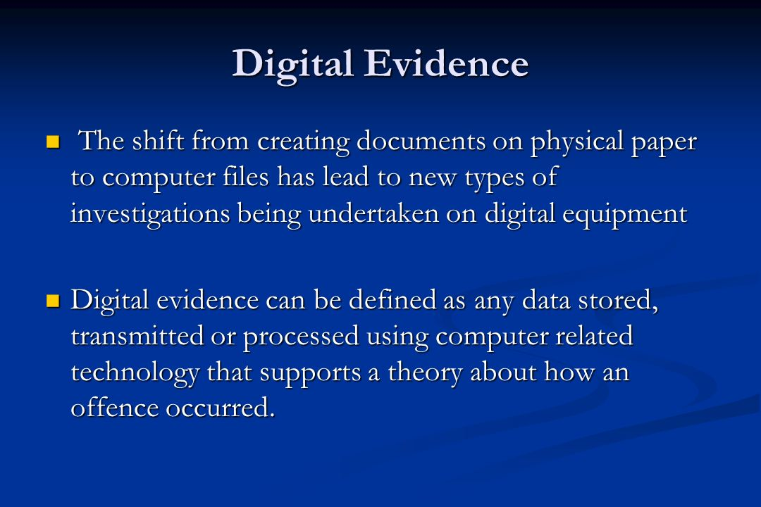 Computer Forensics Issues Individuals must be qualified and experienced Individuals must be qualified and experienced Risk of destroying data during investigations Risk of destroying data during investigations Not finding appropriate evidence Not finding appropriate evidence