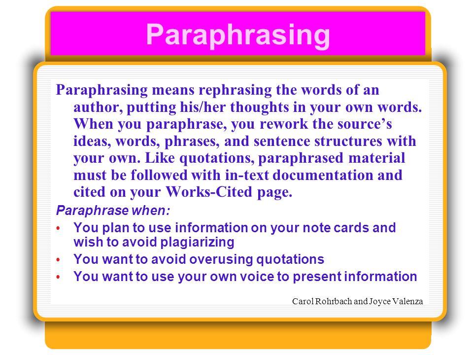 Paraphrasing means