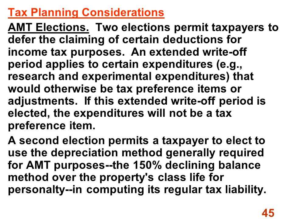 45 Tax Planning Considerations AMT Elections.