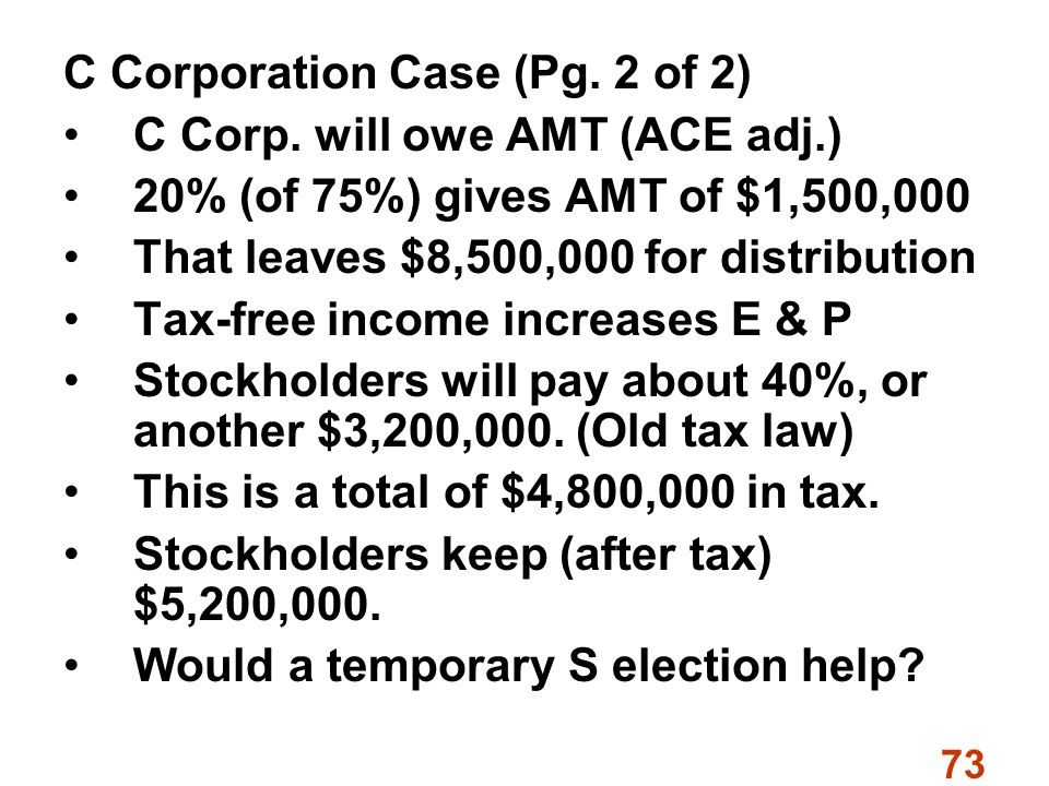 73 C Corporation Case (Pg. 2 of 2) C Corp.
