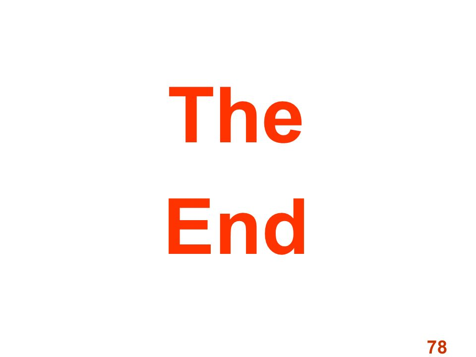 78 The End