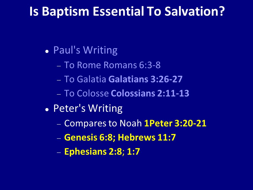 Is Baptism Essential To Salvation.