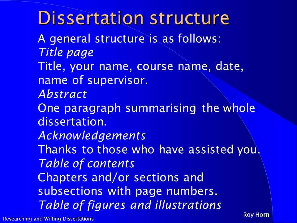 What is the structure of a general dissertation?