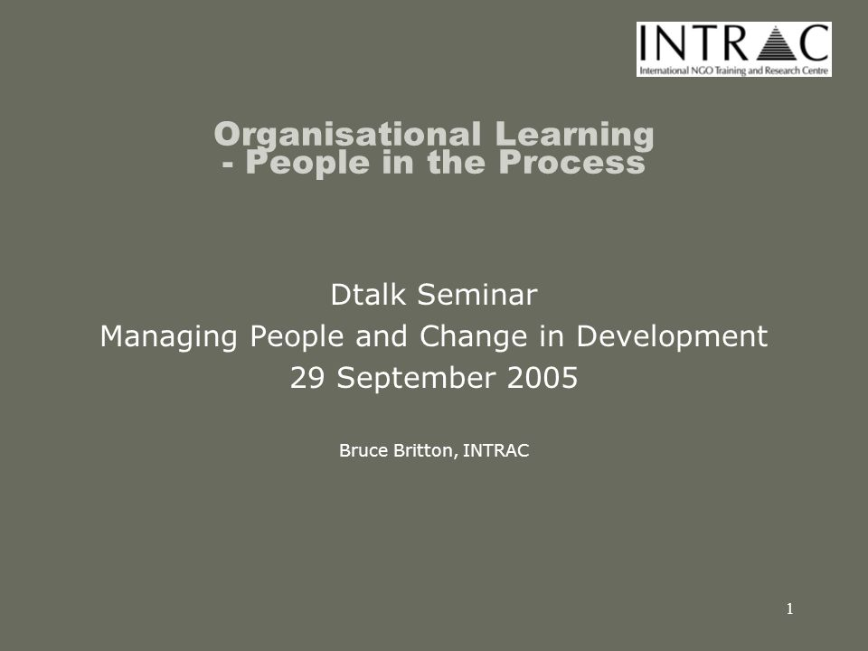2 Overview of presentation What is organisational learning.