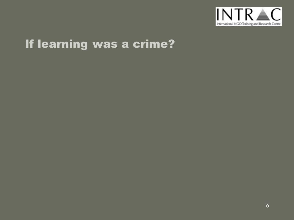 7 If learning was a crime … Motive