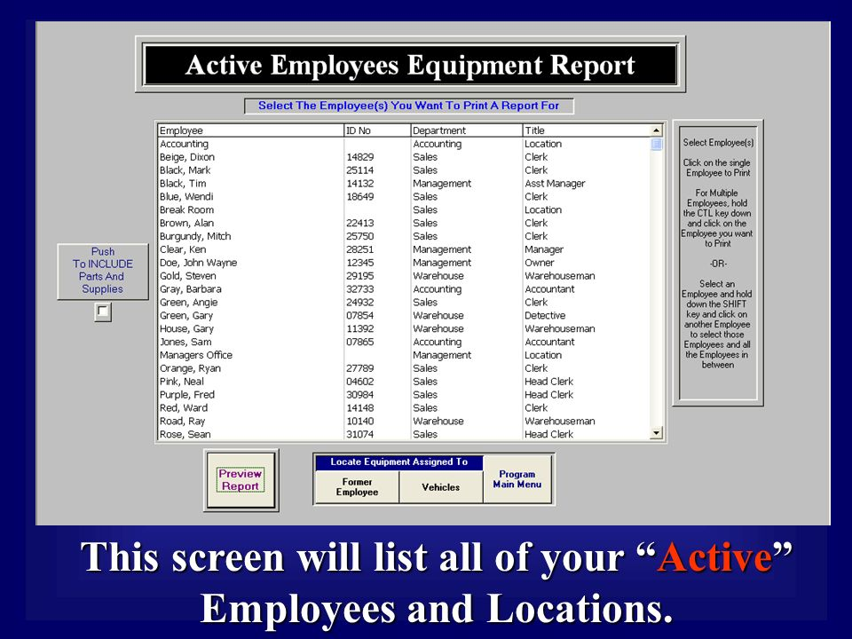 This screen will list all of your Active Employees and Locations.