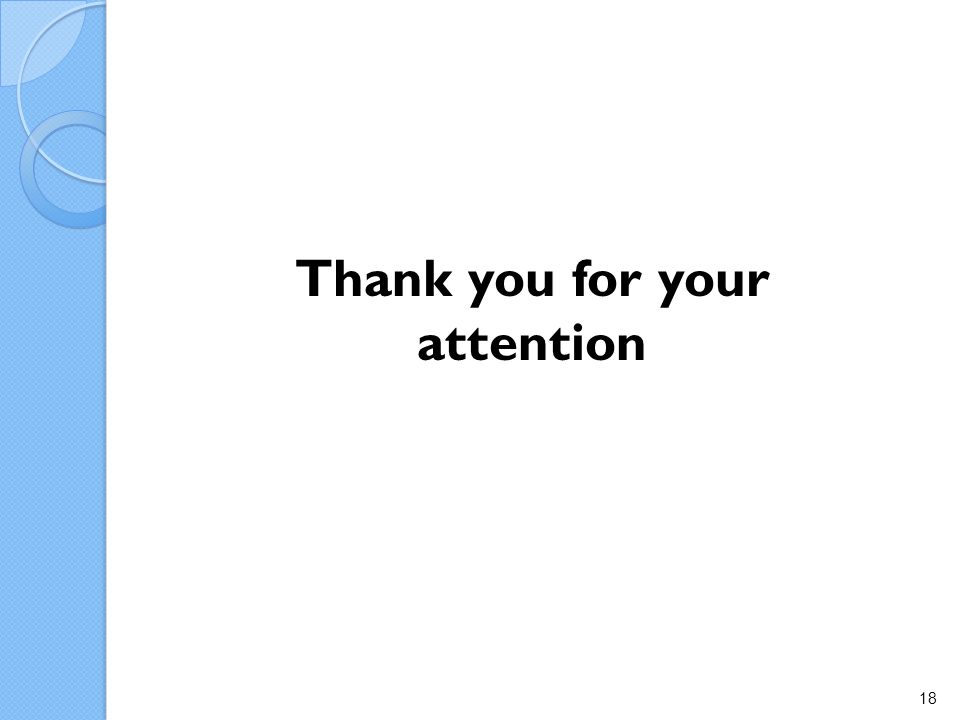 Thank you for your attention 18