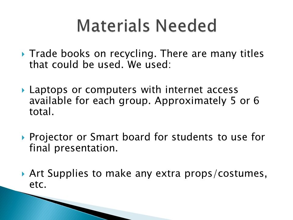  Trade books on recycling. There are many titles that could be used.