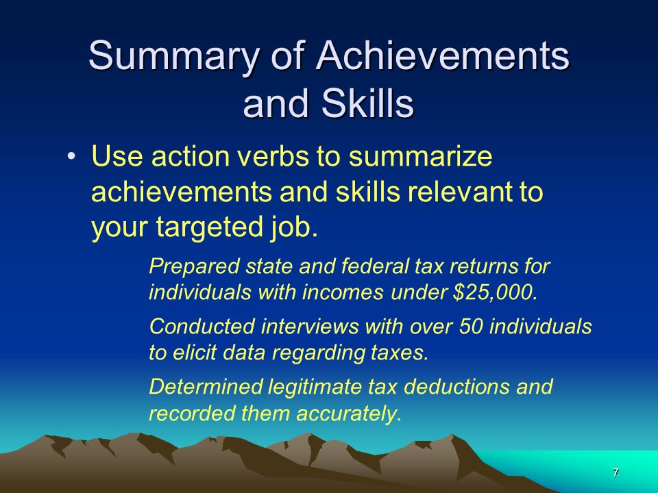 7 summary of achievements and skills use action verbs to summarize achievements and skills relevant to - Summarize Your Achievements