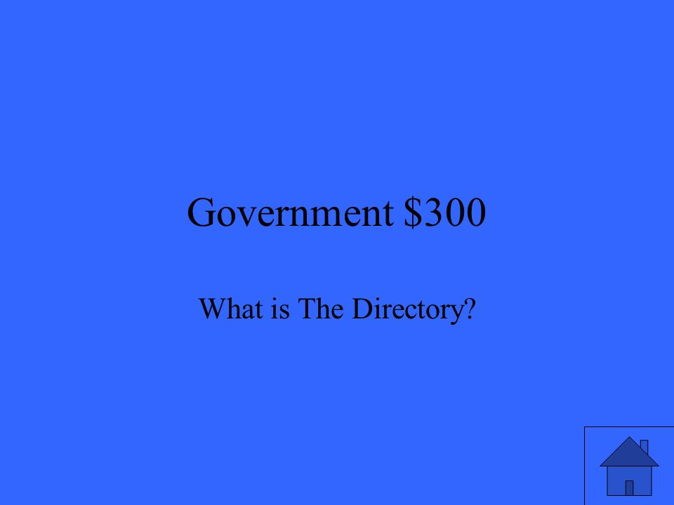 Government $300 What is The Directory