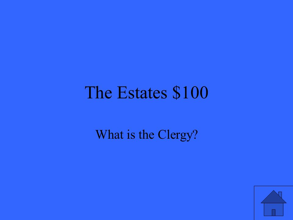 The Estates $100 What is the Clergy