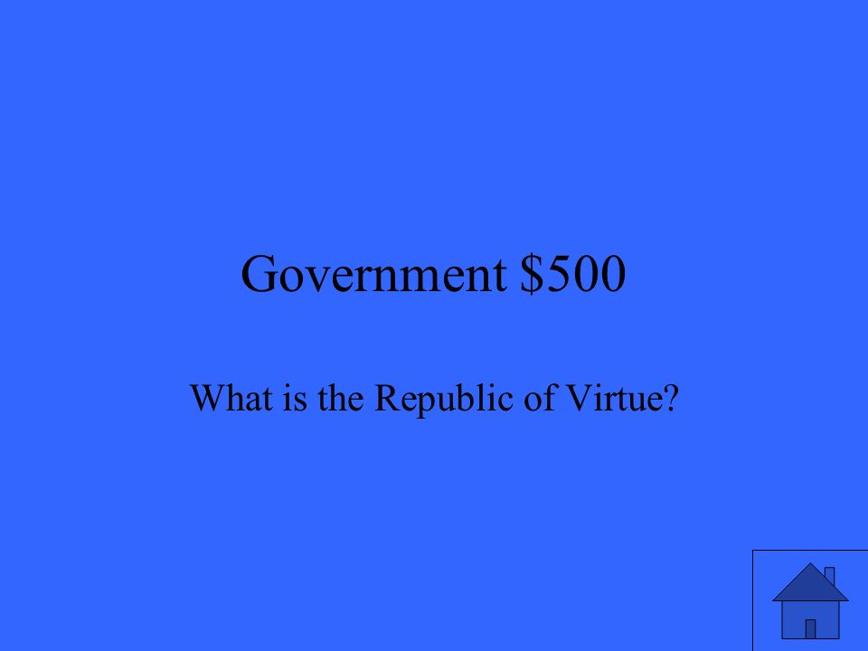 Government $500 What is the Republic of Virtue