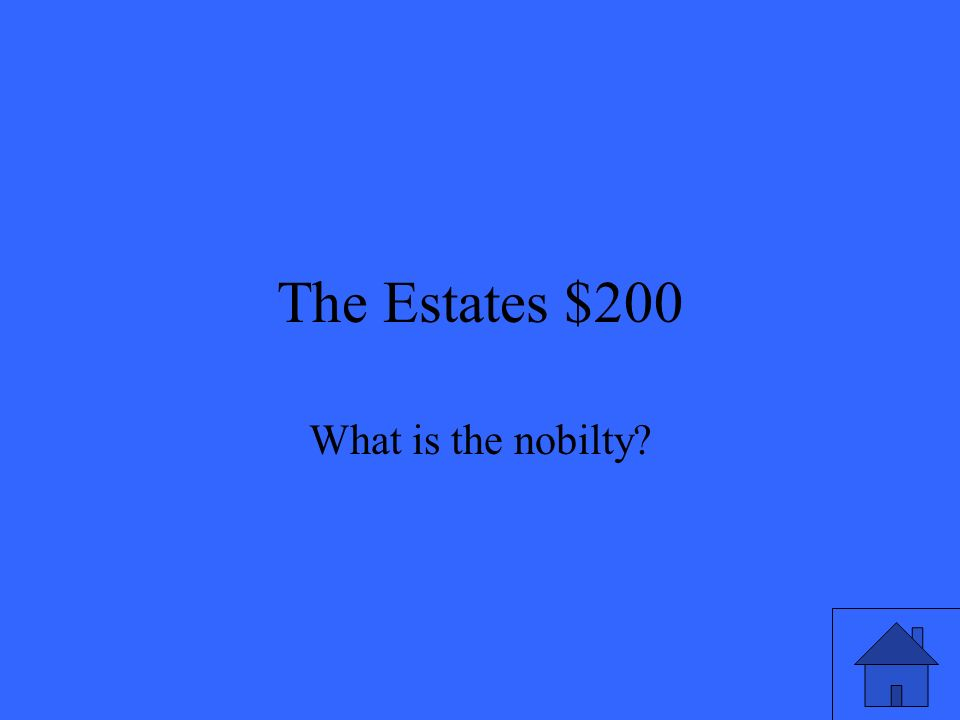 The Estates $200 What is the nobilty