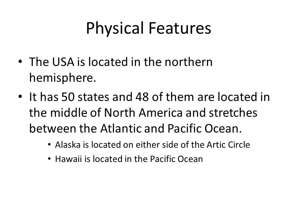 The United States Section Physical Features The USA Is Located - Usa northern hemisphere