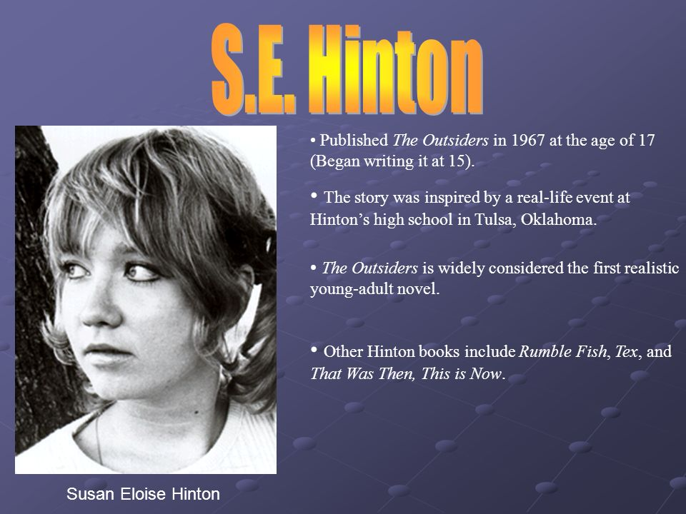 parental abuse motivates delinquency in children the outsider by susan eloise hinton Born in 1950, susan eloise hinton was raised in tulsa, oklahoma she was an avid reader as a child and experimented with writing by the time she tumed ten.