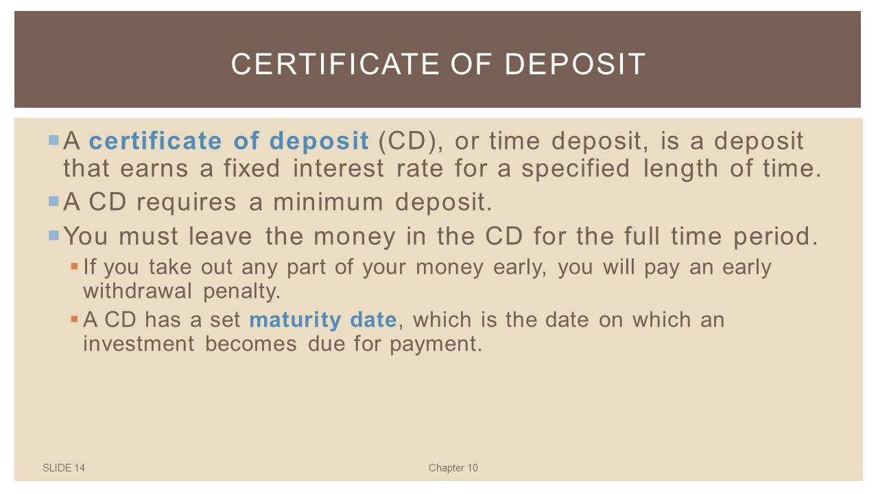Saving for the future growing money why where and how slide 14chapter 10 certificate of deposit a certificate of deposit cd or xflitez Images