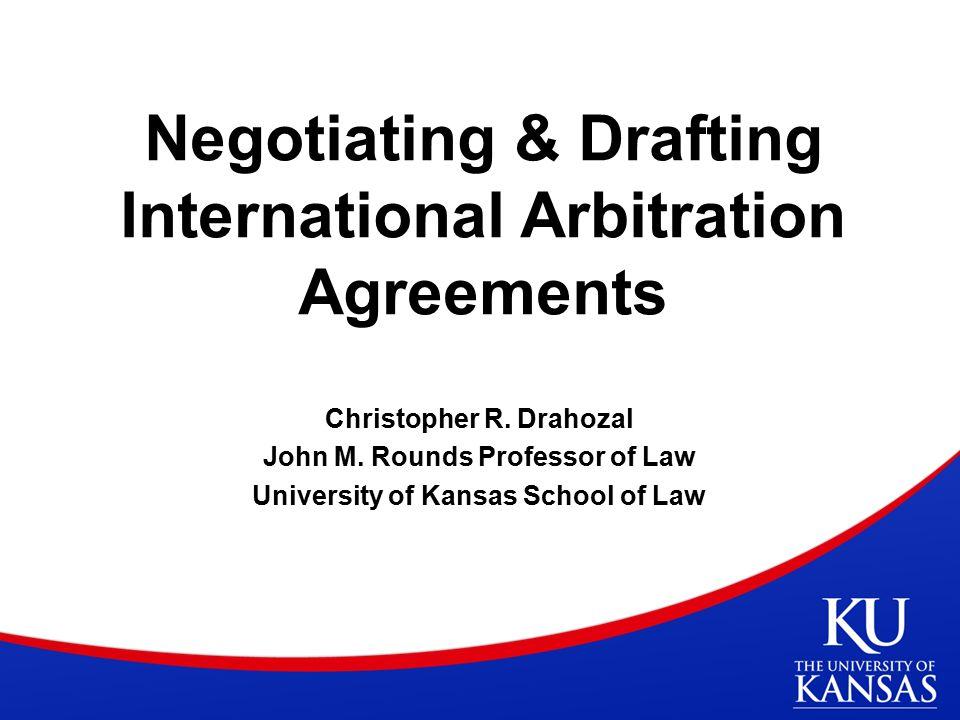 Negotiating drafting international arbitration agreements negotiating drafting international arbitration agreements christopher r platinumwayz
