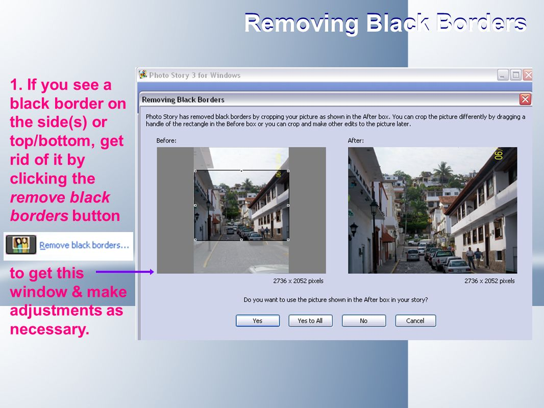 Removing Black Borders 1.