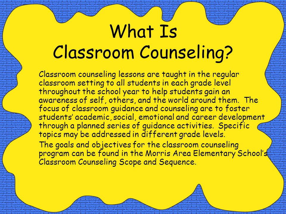 What Is Classroom Counseling.