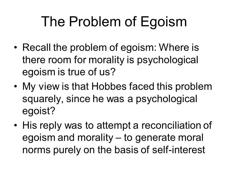 the features of psychological egoism