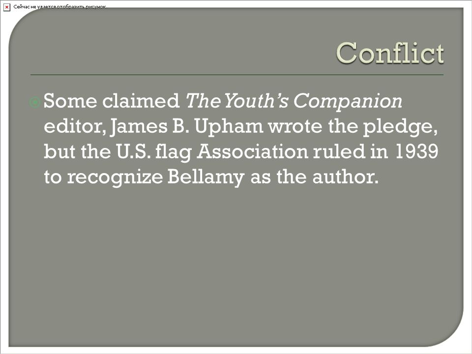  Some claimed The Youth's Companion editor, James B.