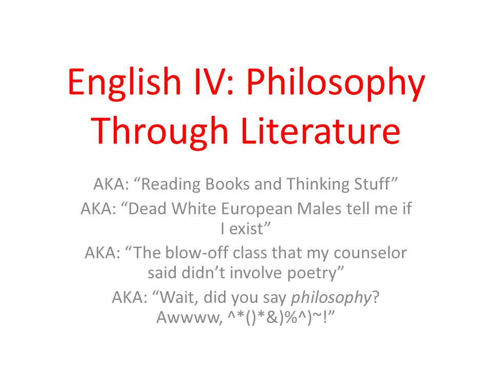Can you help me with English literature and philosophy?