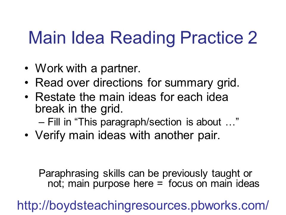 Main Idea Reading Practice 2 Work with a partner.