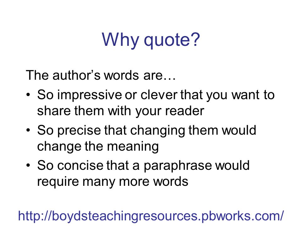 http://boydsteachingresources.pbworks.com/ Why quote.