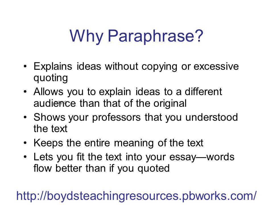 http://boydsteachingresources.pbworks.com/ Why Paraphrase.