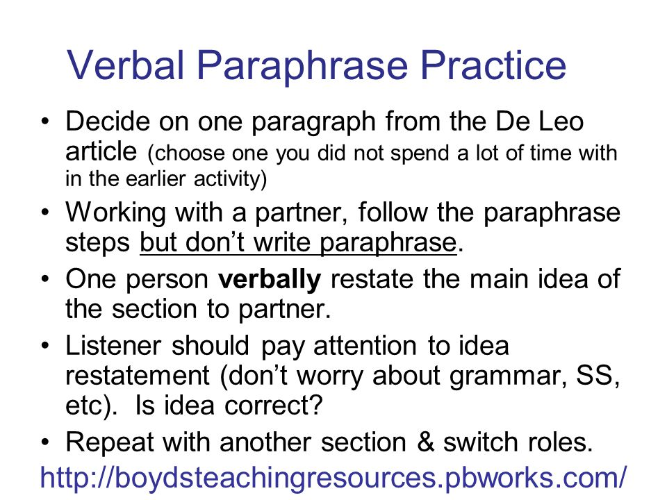 Verbal Paraphrase Practice Decide on one paragraph from the De Leo article (choose one you did not spend a lot of time with in the earlier activity) Working with a partner, follow the paraphrase steps but don't write paraphrase.
